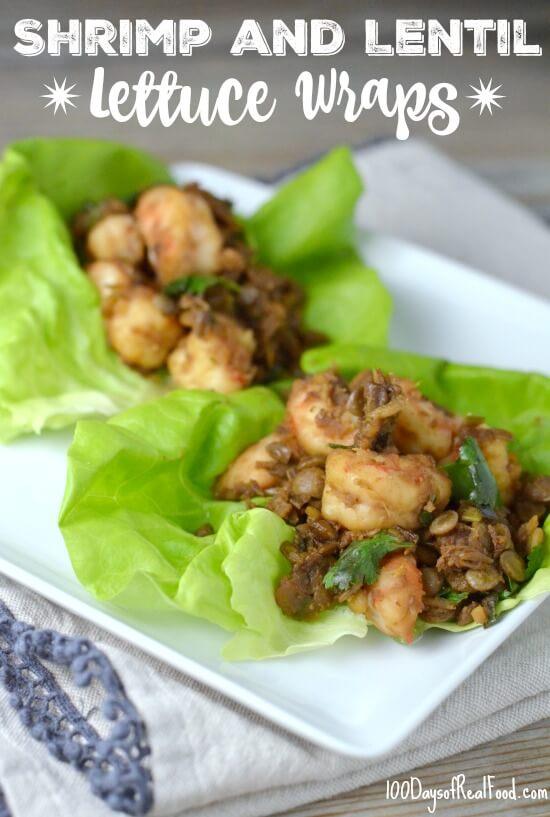 Shrimp and Lentil Lettuce Wraps on 100 Days of Real Food