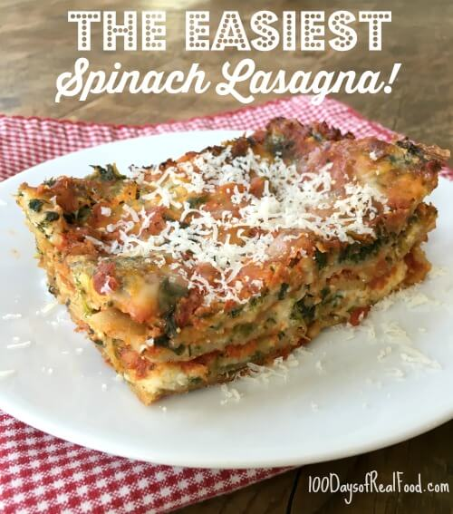 The Easiest Spinach Lasagna3 on 100 Days of Real Food