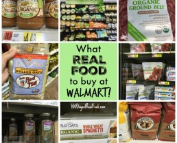 Real Food at Walmart? What to Buy!