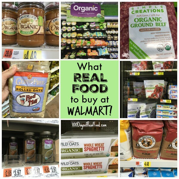 What Real Food at Walmart - What to buy - on 100 Days of Real Food