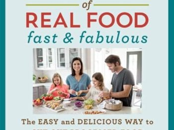 100 Days of Real Food Fast & Fabulous Book Cover