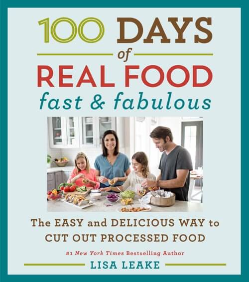 100 Days of Real Food Fast & Fabulous cookbook cover