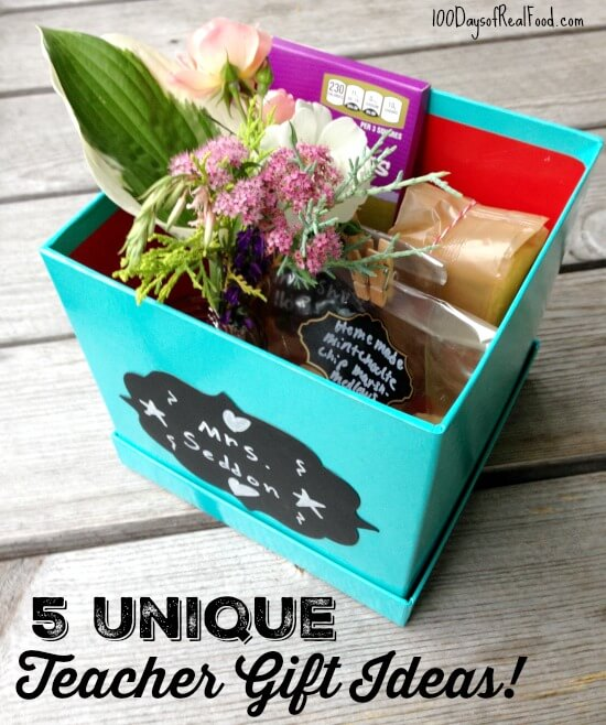 5 Unique Teacher Gift Ideas on 100 Days of Real Food