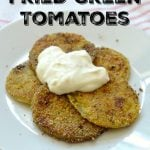 Shortcut Fried Green Tomatoes on 100 Days of Real Food