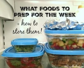 What Food to Prep for the Week on 100 Days of Real Food