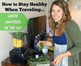 Green Smoothies on the Go on 100 Days of Real Food