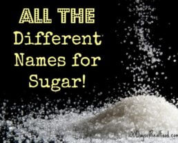 Too Many Names for Sugar: Which Ones to Avoid!