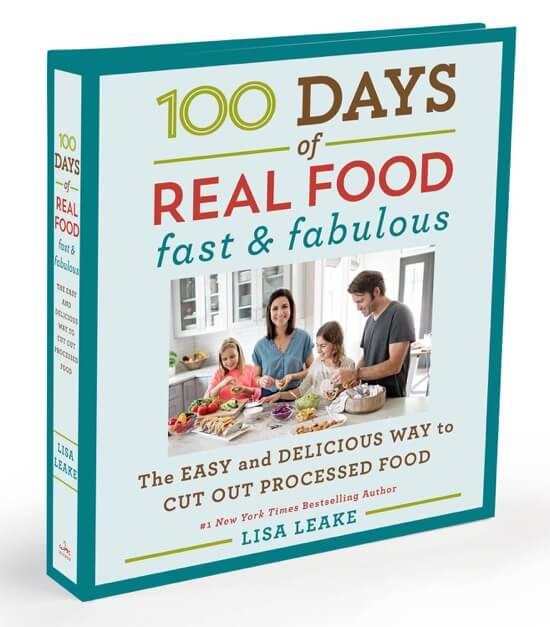 100 Days of Real Food: Fast and Fabulous new cookbook cover