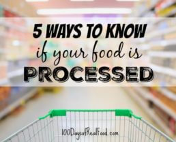 5 Ways To Know If Your Food Is Processed