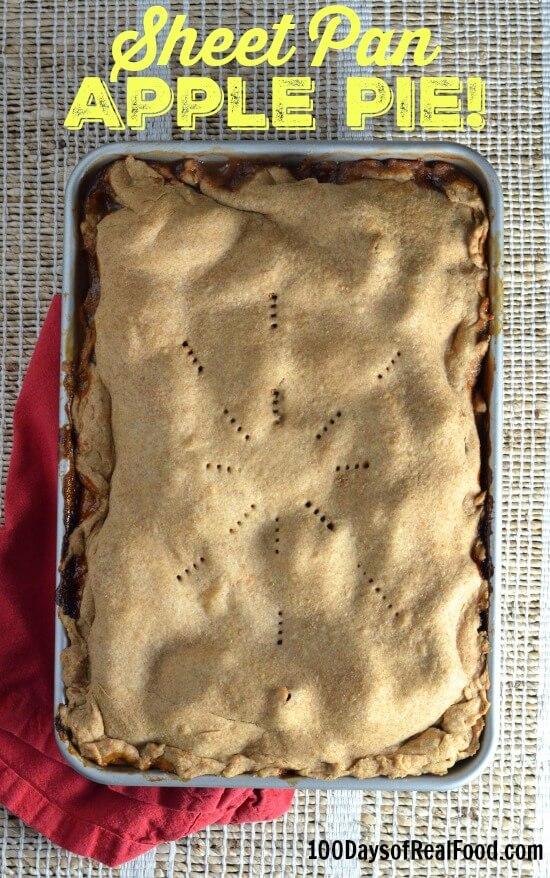 Sheet Pan Apple Pie on 100 Days of Real Food
