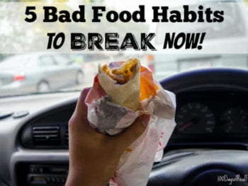 5 Bad Food Habits to Break Now!