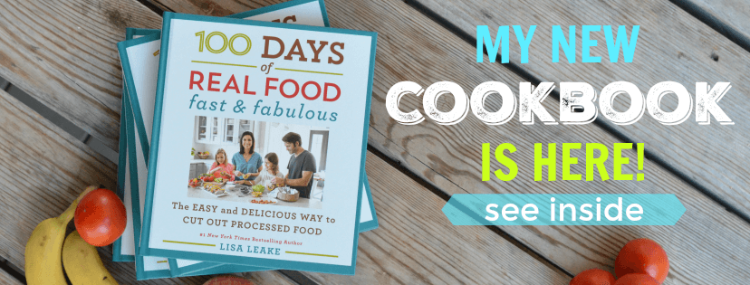 100 Days of Real Food: Fast & Fabulous Cookbook