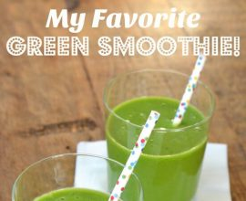 My Favorite Green Smoothie on 100 Days of Real Food