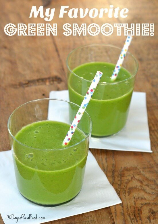 Breakfast ideas and my favorite Green Smoothie and on 100 Days of Real Food