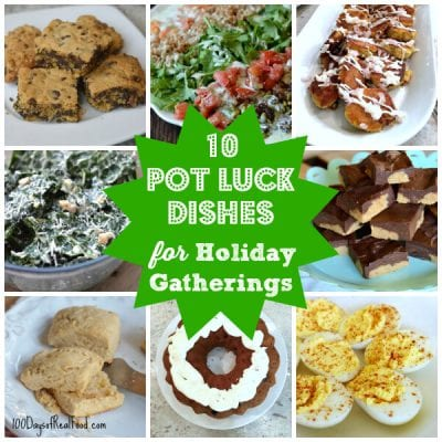 10 Pot Luck Dishes for Holiday Gatherings!