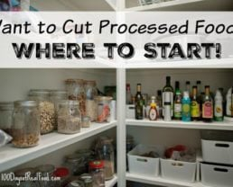 Want to Cut Processed Food? Where to Start!