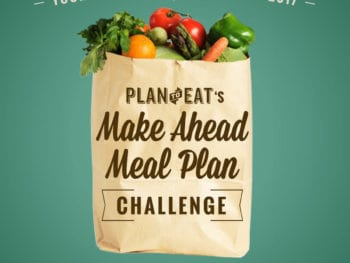 Make Ahead Meal Plan Challenge (with Plan to Eat!)