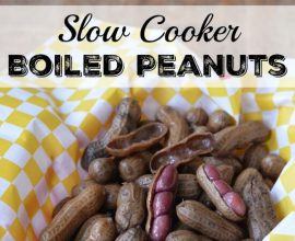 Slow Cooker Boiled Peanuts on 100 Days of Real Food
