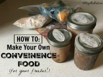 How to Make Your Own Convenience Food (for your freezer!)