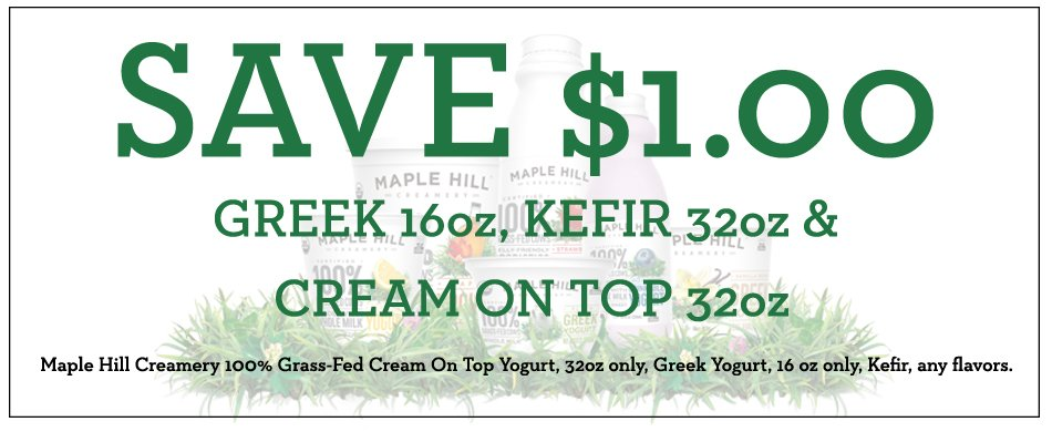 Save $1 on Maple Hill Creamery Yogurt or Kefir on 100 Days of Real Food