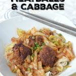 Braised Asian Meatballs and Cabbage on 100 Days of Real Food