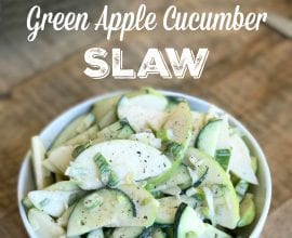 Green Apple Cucumber Slaw on 100 Days of Real Food