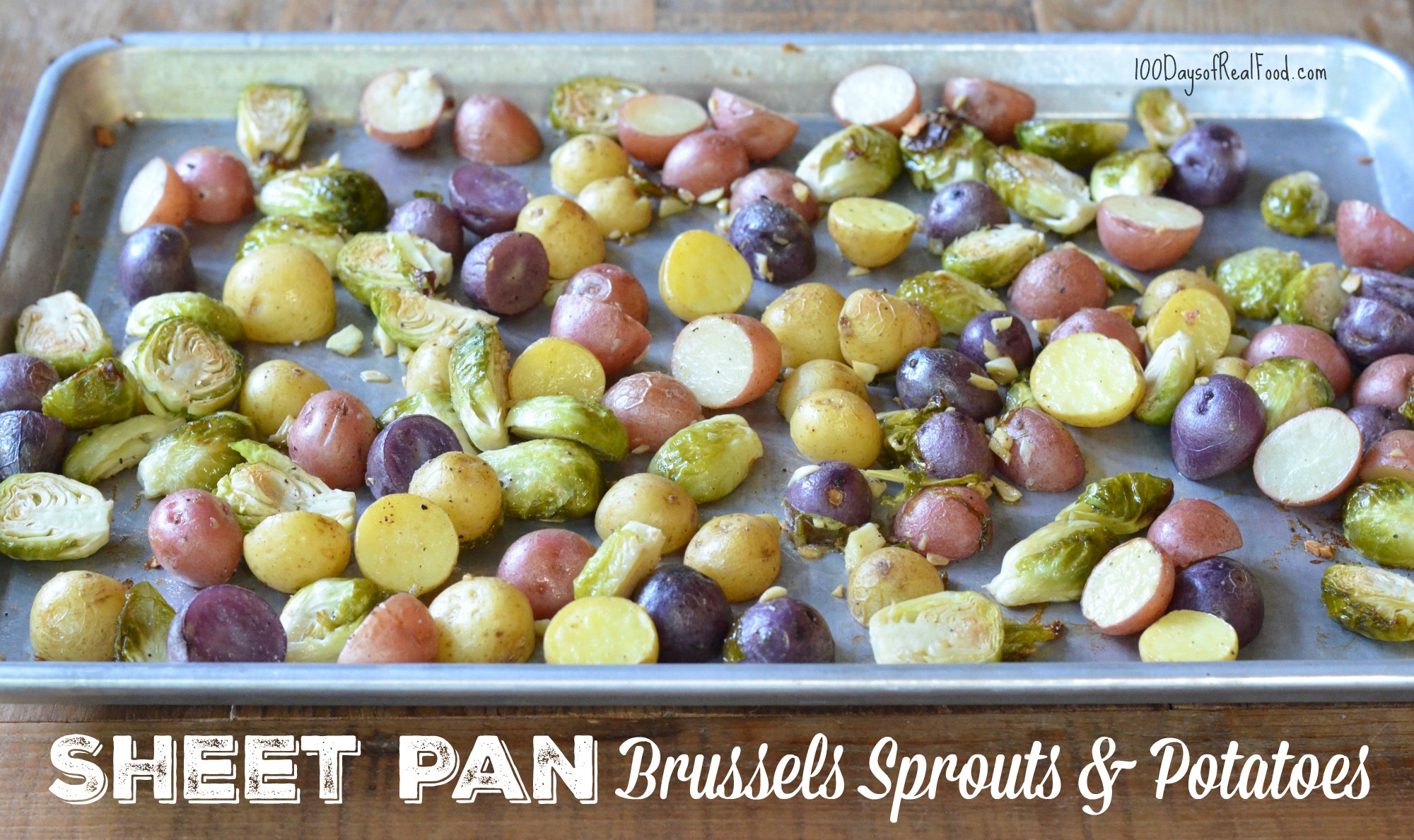 Sheet Pan Brussels Sprouts and Potatoes on 100 Days of Real Food