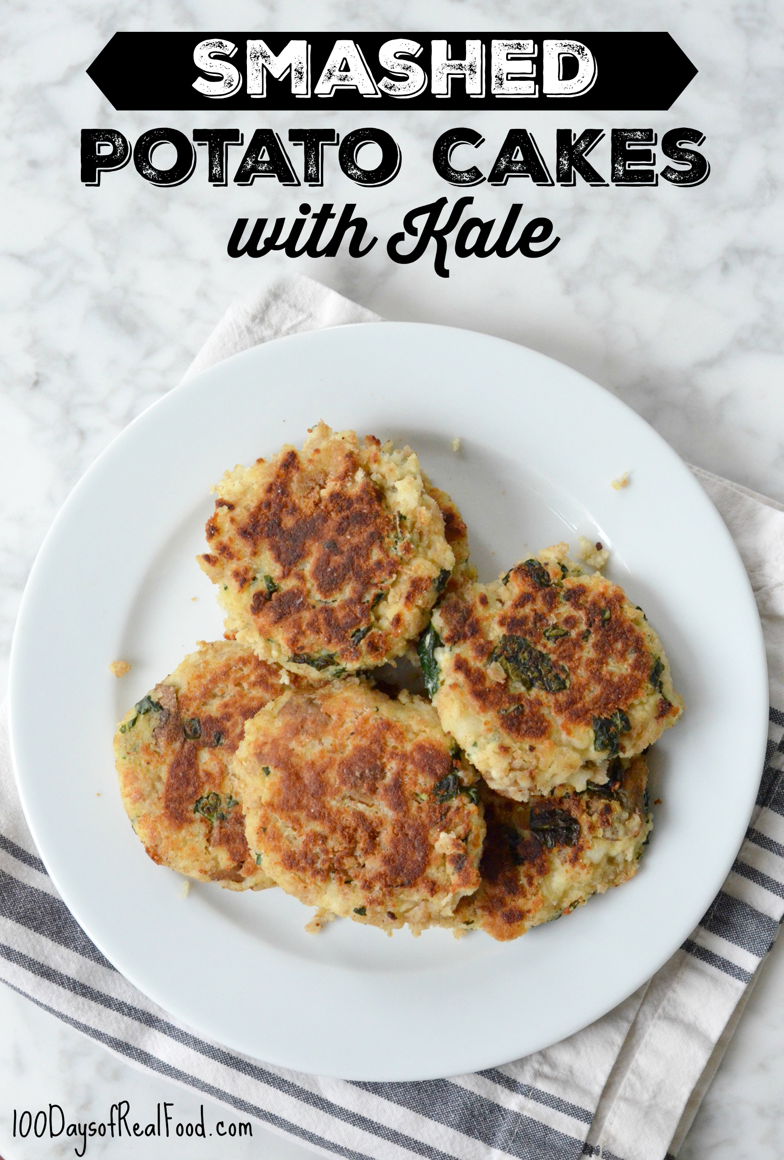 Smashed Potato Cakes with Kale on 100 Days of Real Food