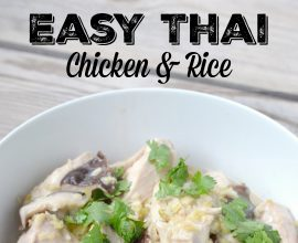Easy Thai Chicken and Rice on 100 Days of Real Food