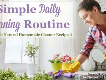 Simple Daily Cleaning Routine (+ Natural Homemade Cleaner Recipes)