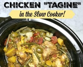 Slow Cooker Chicken Tagine on 100 Days of Real Food