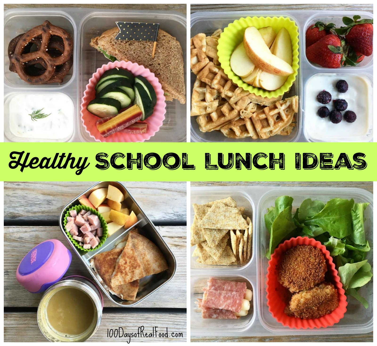 Healthy school lunch ideas roundup 11 100 days of for Lunch food ideas