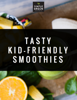 Simple Green Smoothies Kid Friendly Smoothies