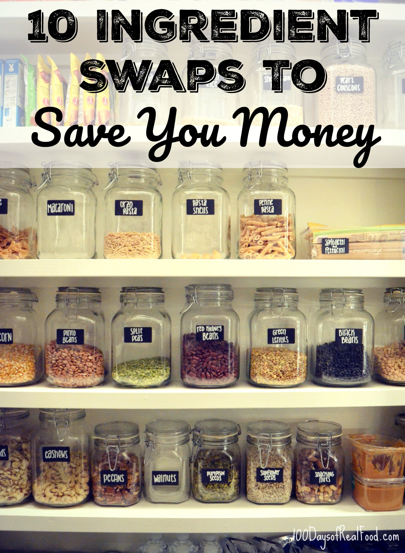 10 Ingredient Swaps to Save You Money on 100 Days of Real Food