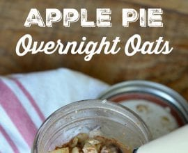 Apple Pie Overnight Oats on 100 Days of Real Food