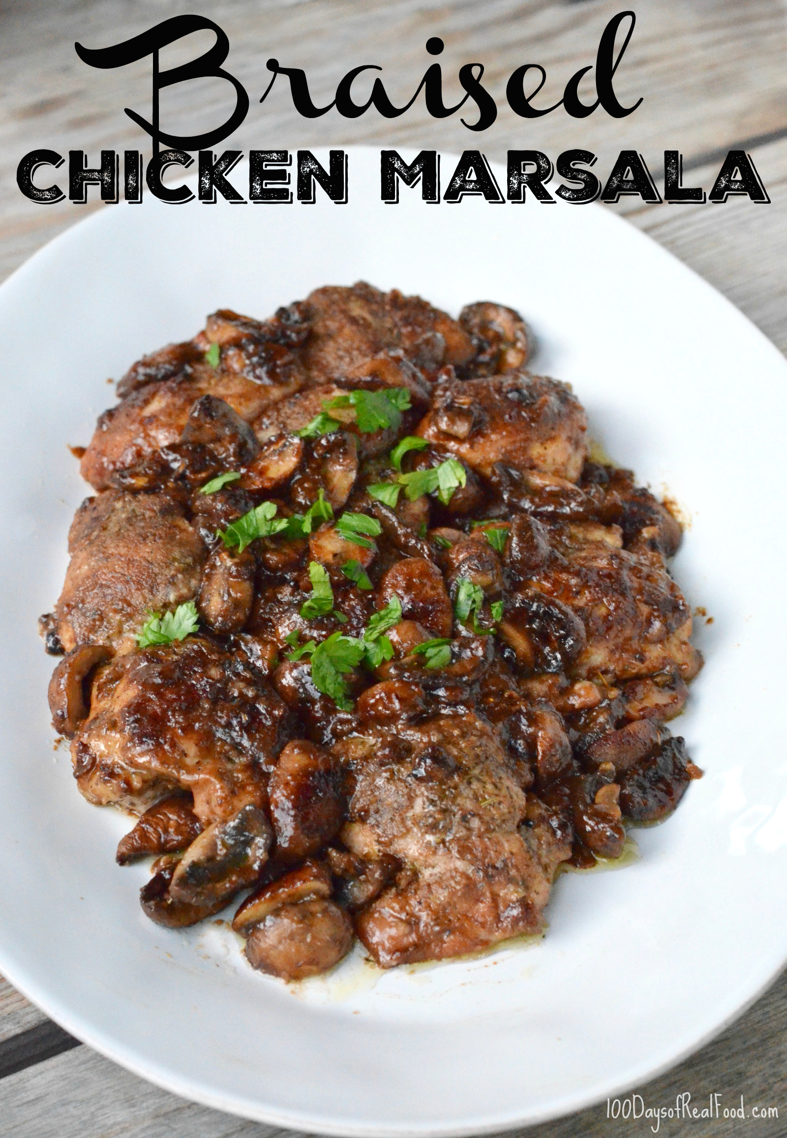 Braised Chicken Marsala on 100 Days of Real Food