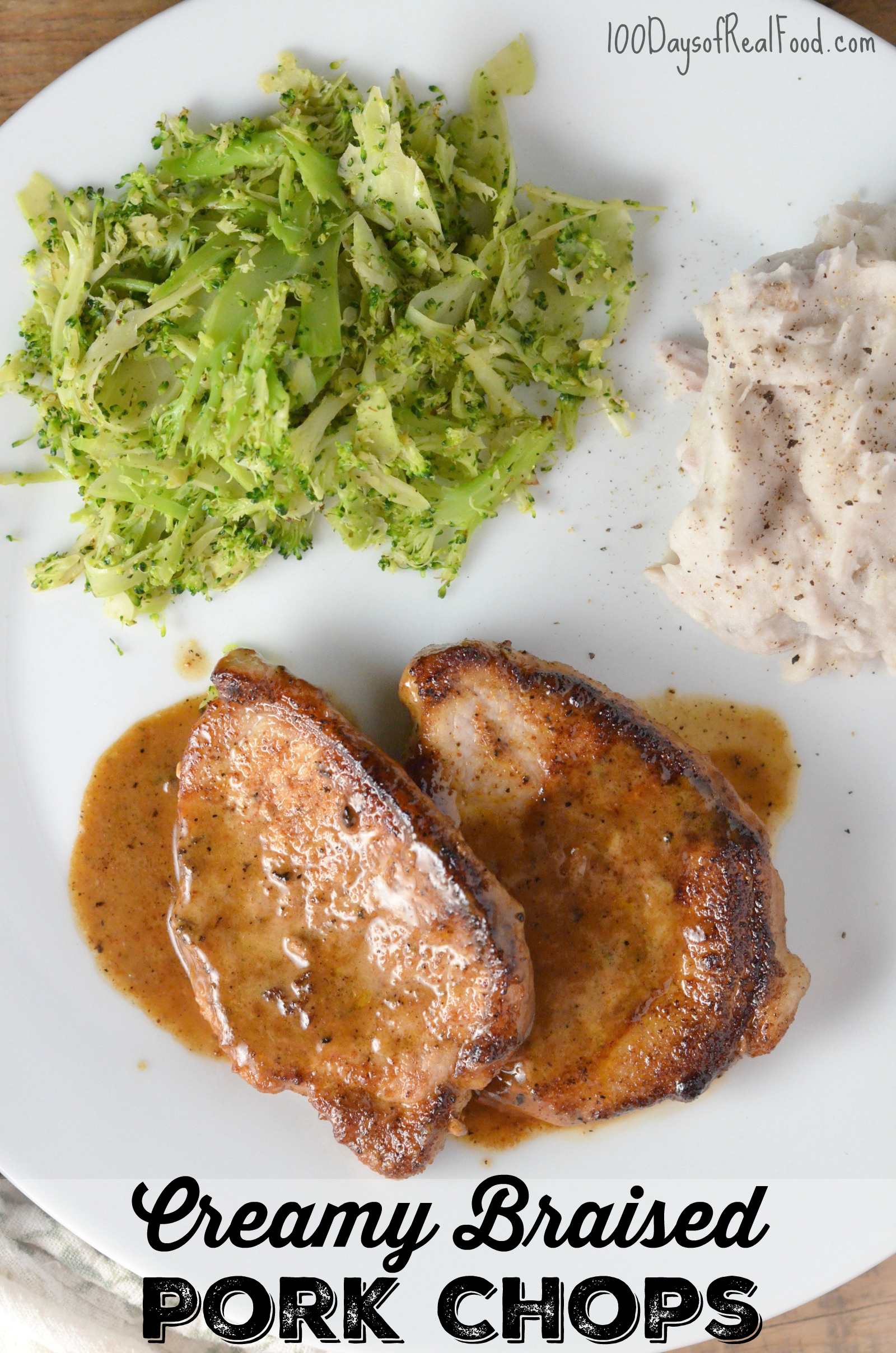 Creamy Braised Pork Chops on 100 Days of Real Food