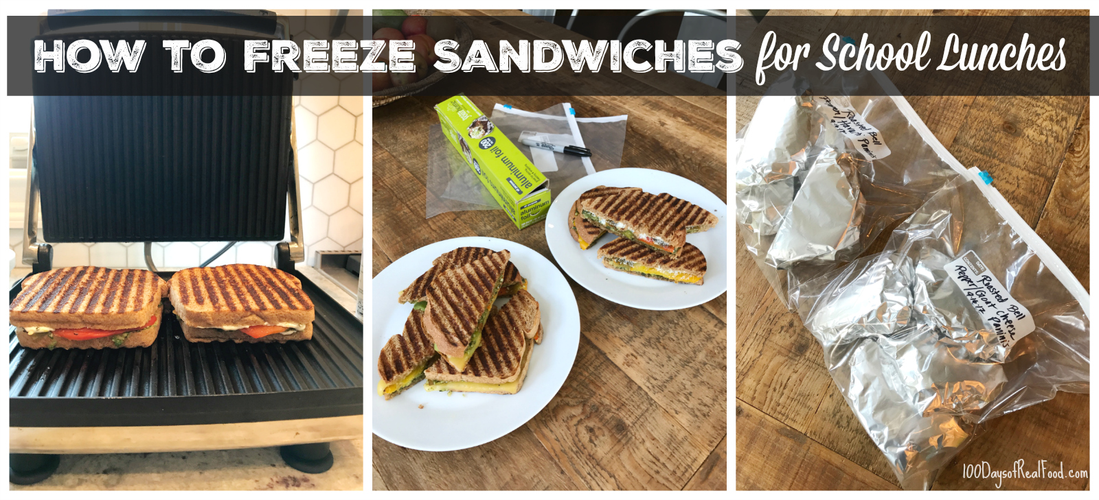How to Freeze Sandwiches for School Lunches on 100 Days of Real Food