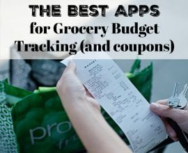 The Best Apps for Grocery Budget Tracking and Coupons on 100 Days of Real Food