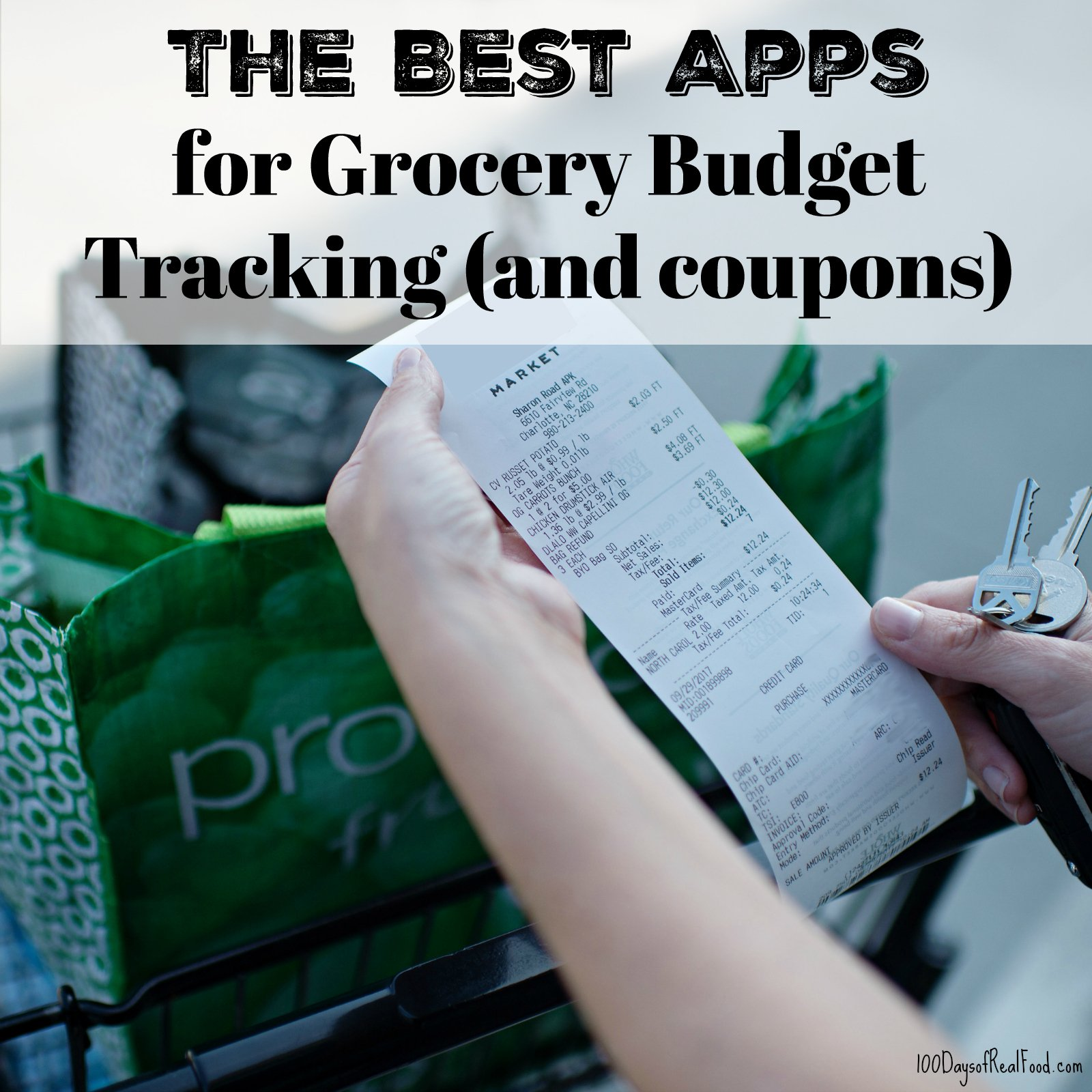 grocery receipt - The Best Apps for Grocery Budget Tracking and Coupons on 100 Days of Real Food