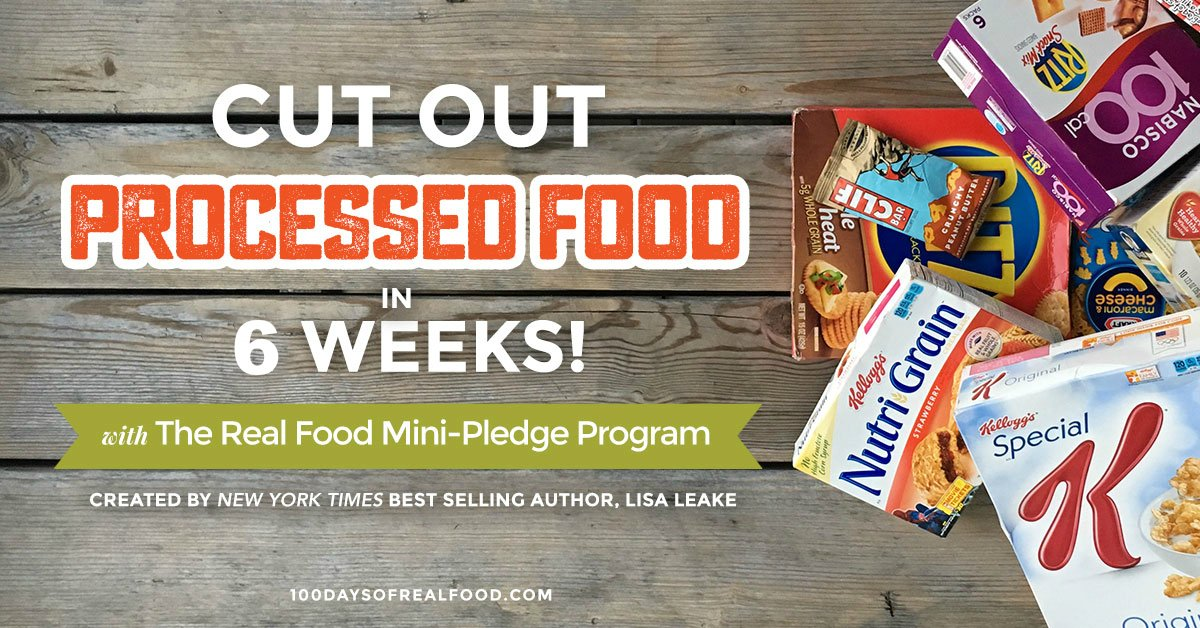 100 Days of Real Food Mini Pledge Program