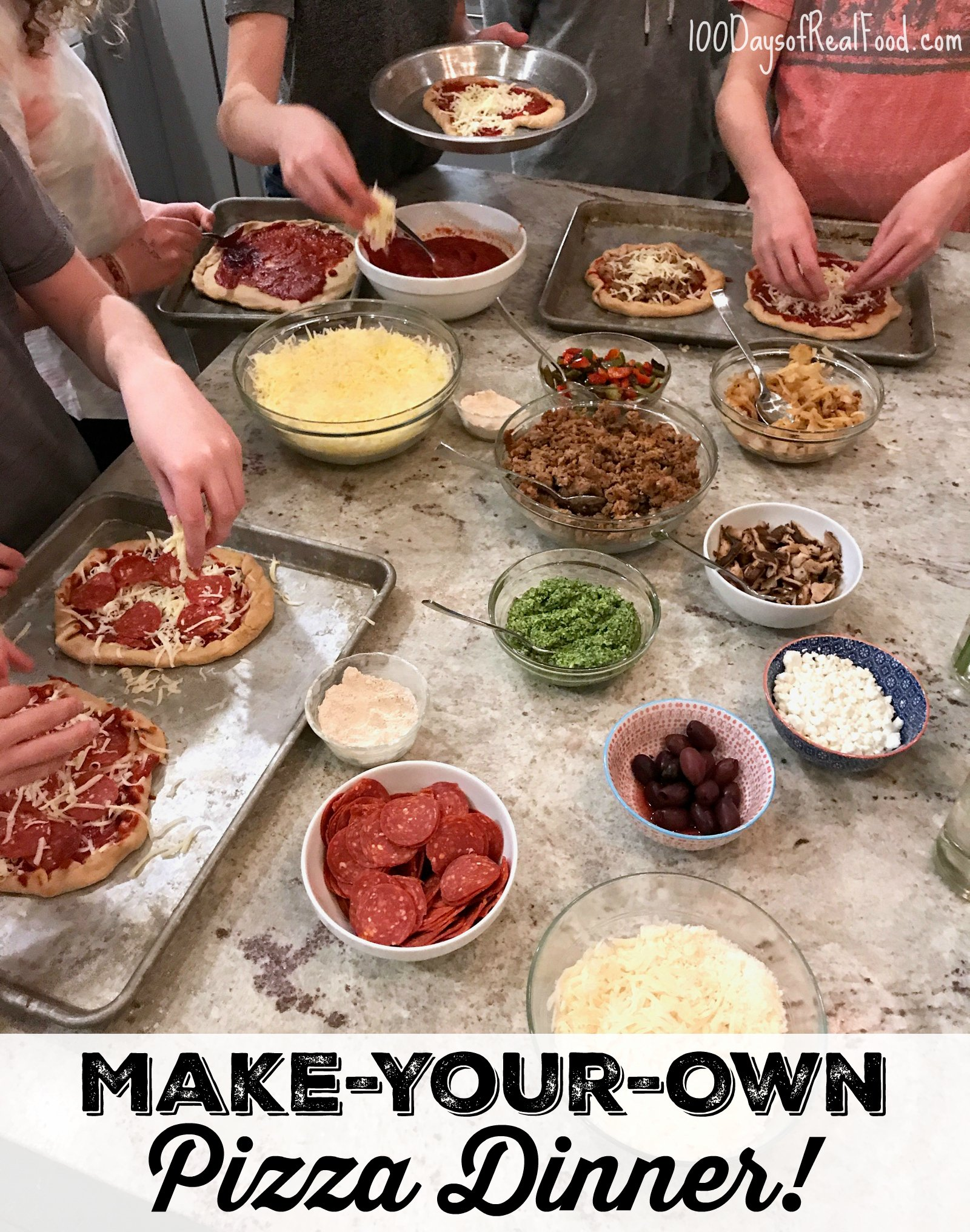 Make Your Own Pizza Dinner on 100 Days of Real Food