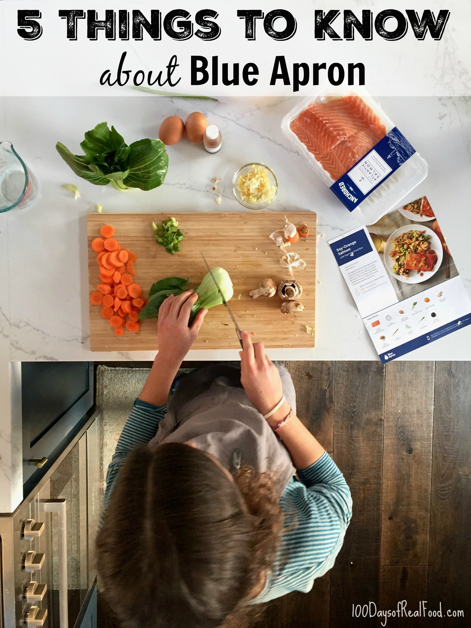 5 Things to Know About Blue Apron on 100 Days of Real Food
