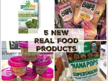 5 New Real Food Products to Look For