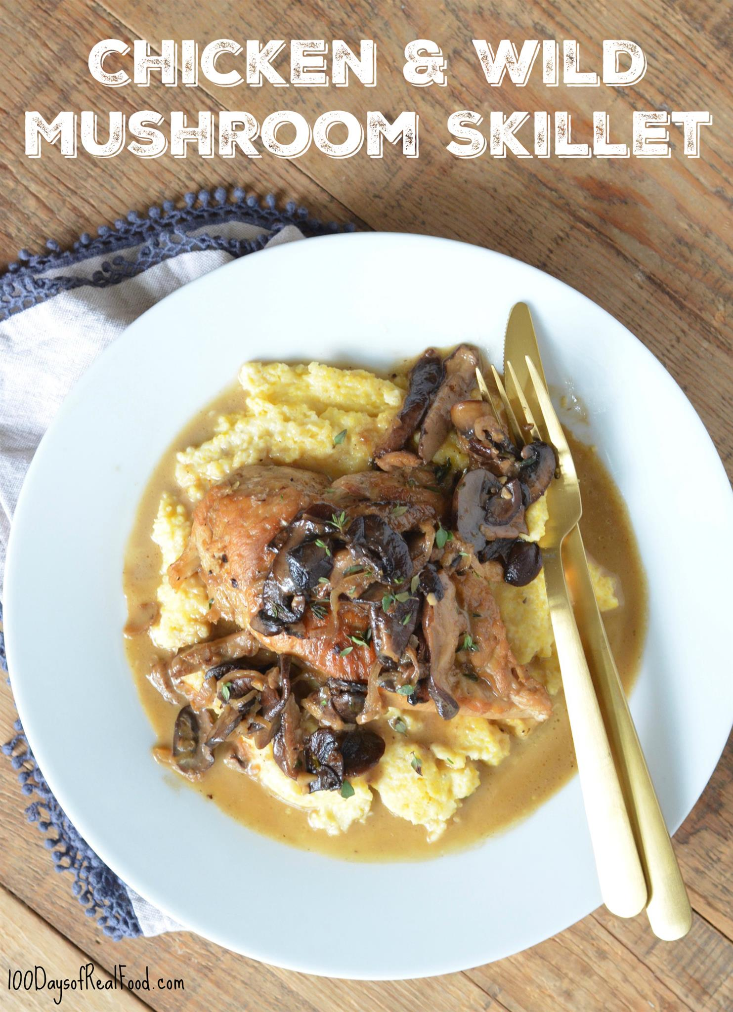 chicken and wild mushroom skillet