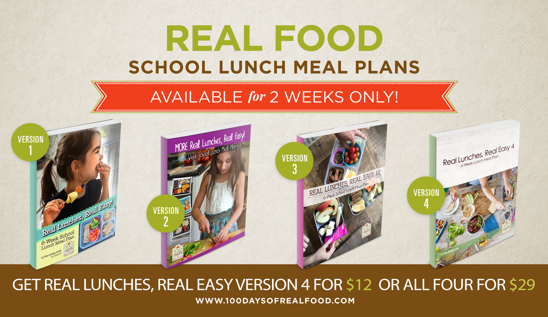 Real Lunches, Real Easy from 100 Days of Real Food