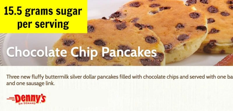 Sugar in chocolate chip pancakes from Denny's