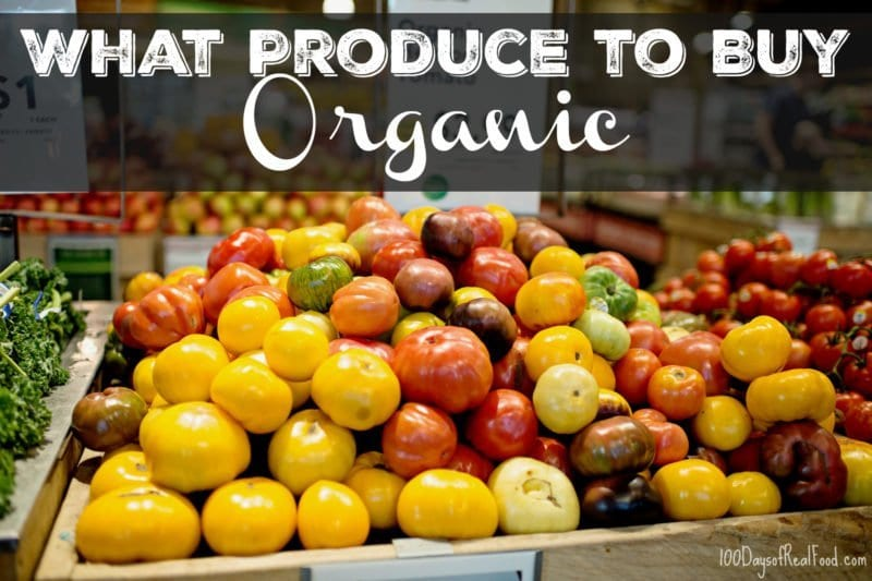 Produce to Buy Organic on 100 Days of Real Food