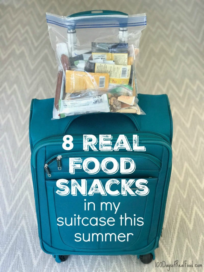 8 Real Food Snacks in my Suitcase this Summer on 100 Days of Real Food