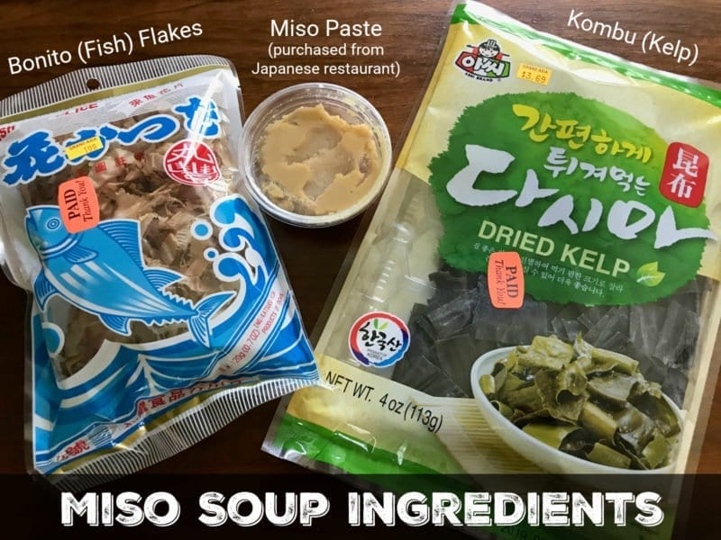 Miso Soup Ingredients on 100 Days of Real Food